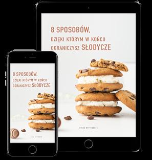 ebook,8 sposobów, dzięki którym w końcu ograniczysz słodycze, www.wittalna.pl, kinga wittenbeck